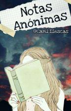 Notas anónimas [#SCH2016]  by Cami_Illescas
