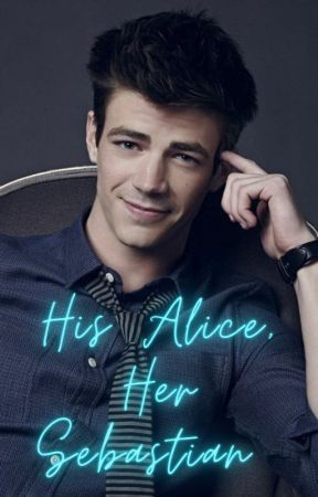 His Alice, Her Sebastian by Skygirl97