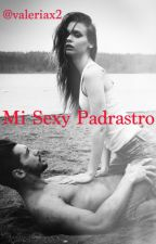 Mi Sexy Padrastro +18 by valeriax2