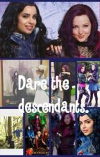 Dare the descendants (and truths) by secrets_and_liars