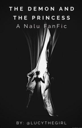 The Demon and The Princess | NaLu by Lucythegirl