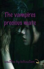 The vampires precious mate by misty_the_clown