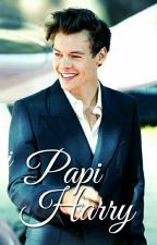Papi Harry ➳ Larry Stylinson AU [Editando] by -Kingnjh-