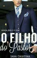 O Filho do Pastor. by IaraCristinah