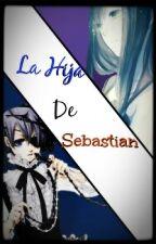 La Hija De Sebastian- Ciel Y Tu by BlurryAlien