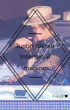 Justin Bieber Interracial Imagines II by KinkyJB