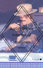 Justin Bieber Interracial Imagines II by KinkyJB