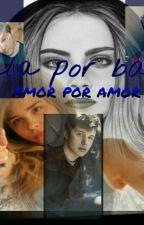 Bala Por Bala,Amor Por Amor by EvelynSosa10067