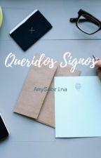 Queridos Signos by AmySabrina