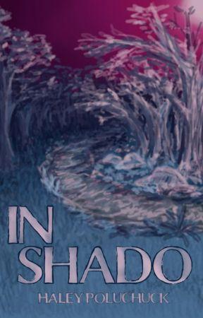 In Shado by WendyKopulchu