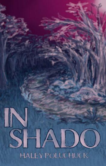 In Shado