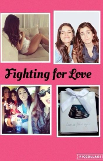 Fighting for Love (Camren)