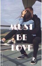 Must be love; Alonso Villalpando by cxbello21