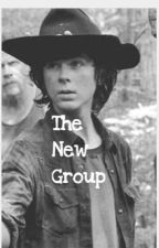 ❇︎The New Group❇︎ (Carl Grimes Fanfic) by glamcrazy