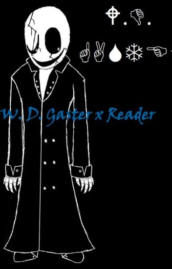 Glitched Love - W. D. Gaster x Reader