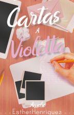 Cartas a Violeta ✉ by EstherHenriquez