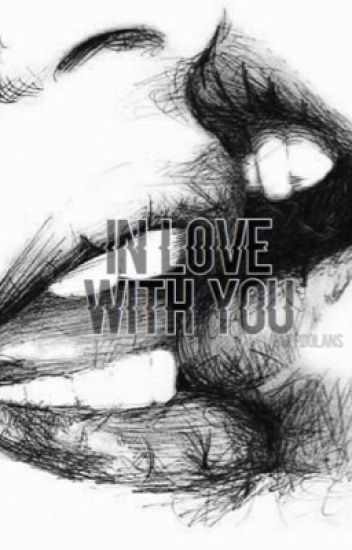 In love with you (an Ethan Dolan fanfiction)