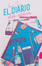 El diario de ellos. by FerrrSan