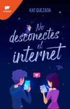 ¡No desconectes la Internet! [Editando] by KatQuezada