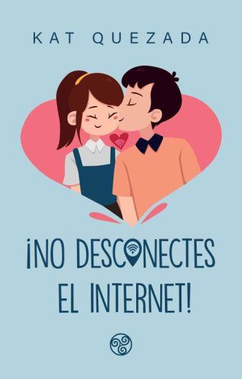 ¡No desconectes el Internet!