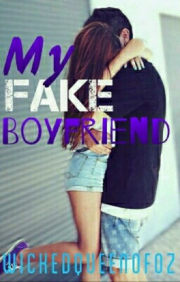 My fake boyfriend