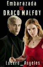 Embarazada de Draco Malfoy by Lucero_Angeles