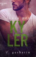 Louca por Kyler by FranzGerbatin