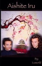 Aishite Iru || Larry Stylinson Au (Sospesa) by Luworld