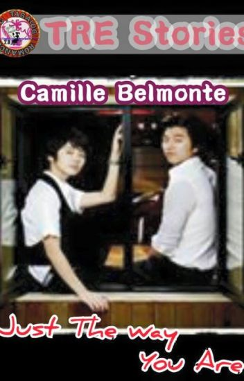 Just The Way You AreBy Camille Belmonte