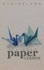 Stringed Paper Cranes by PepperPoet