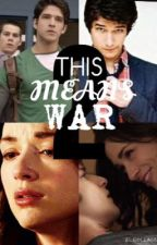 This Means War 2 (scallison fanfic) by protocall123
