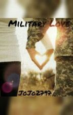 Military Love #Wattys2016 by JoJo2797