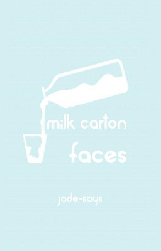 Milk-Carton Faces by jade-says