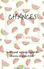 Chances (KaRa) by DanicaTrishaM