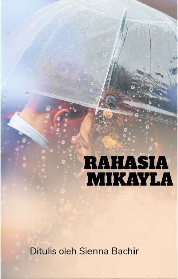 (Rahasia Mikaila ) #complete #free #read