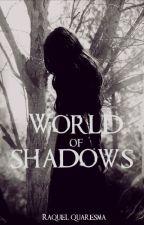 World of Shadows by Kelluxx