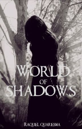 World of Shadows by Kelluxx