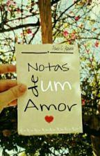 Notas de um amor. by PauloCAzevedo