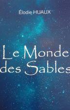 Le Monde des Sables #WGT2017 by Didipuce