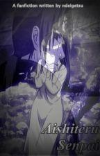 Aishiteru Senpai [On Going] by ndeigetsu