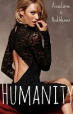 Humanity (Matt Donavan--Vampire Diaries Fan Fiction) by AlexzLarae