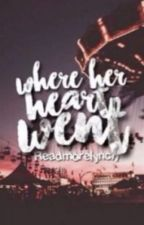 Where her heart went  // Lucaya AU by readmorelynch