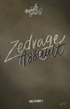 Zedvage Assault by 4reuminct