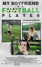 My Boyfriend Is A Football Player × l.s. by thequeenstylinson