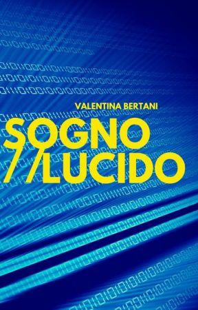 Sogno Lucido by SweetValentina