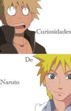 Curiosidades de Naruto by Plumichu333