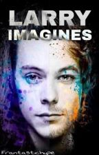 Larry Imagines by FrantasticHype