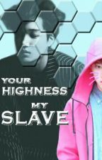 Your Highness, My Slave [KaiSoo] by EXO-ChanTole