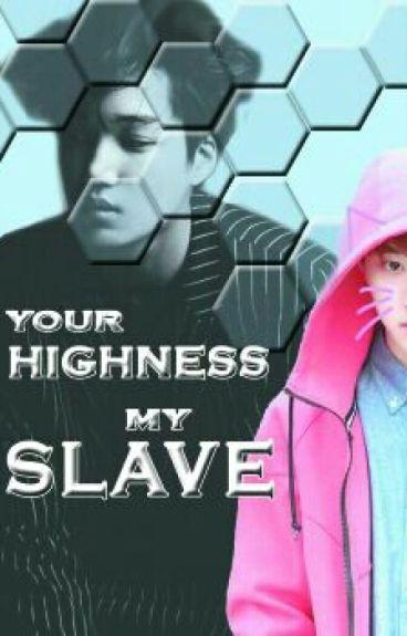Your Highness, My Slave [KaiSoo]