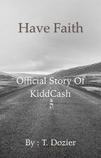 Have Faith by Cash850